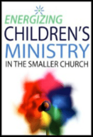 Energizing Childrens' Ministry in the Smaller Church: $5