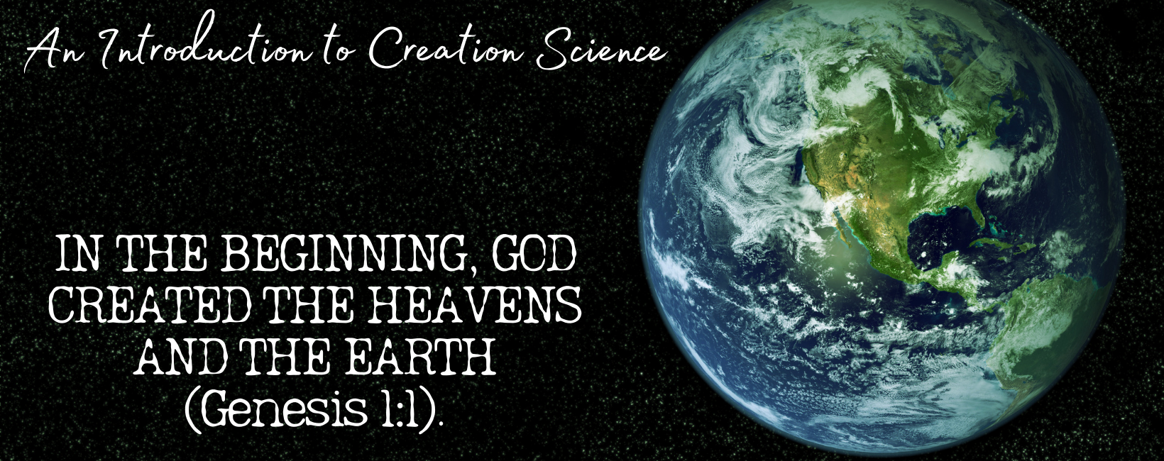 Intro to Creation Science Header