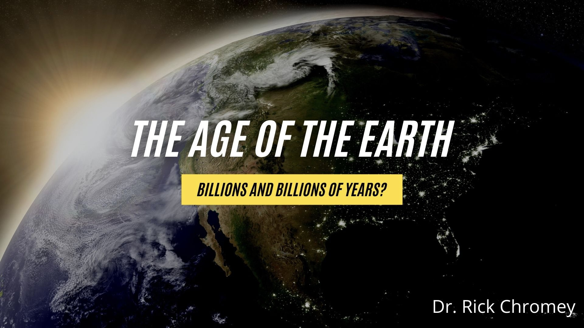 The Age of the Earth.Session 3.001