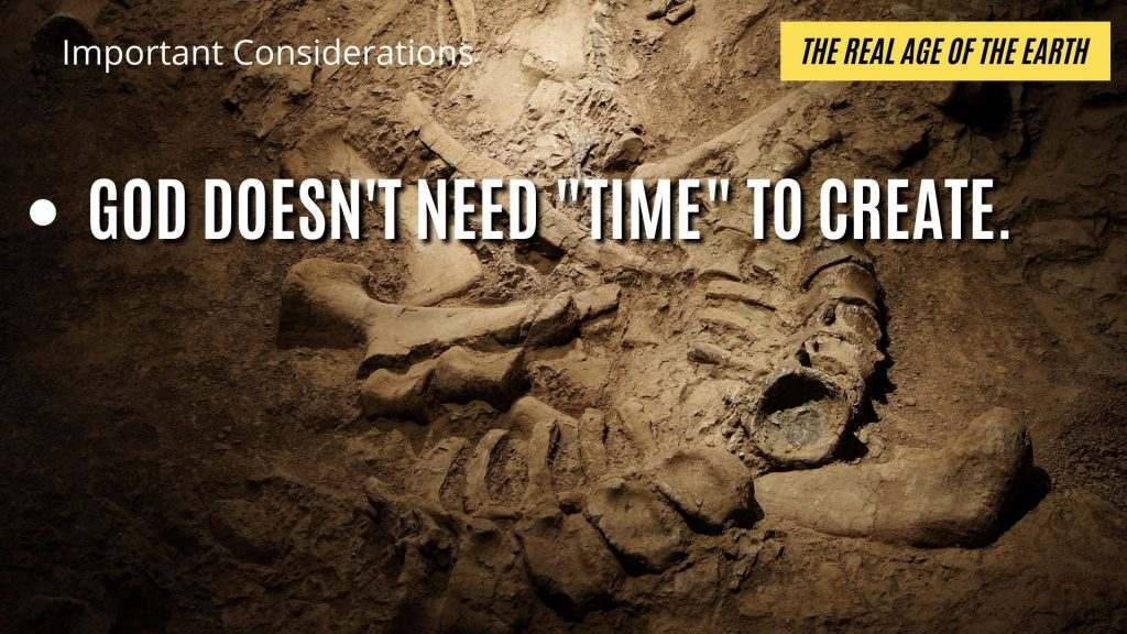 """God does not need TIME to create. He can create something with an """"appearance of age"""" in a micro-second."""