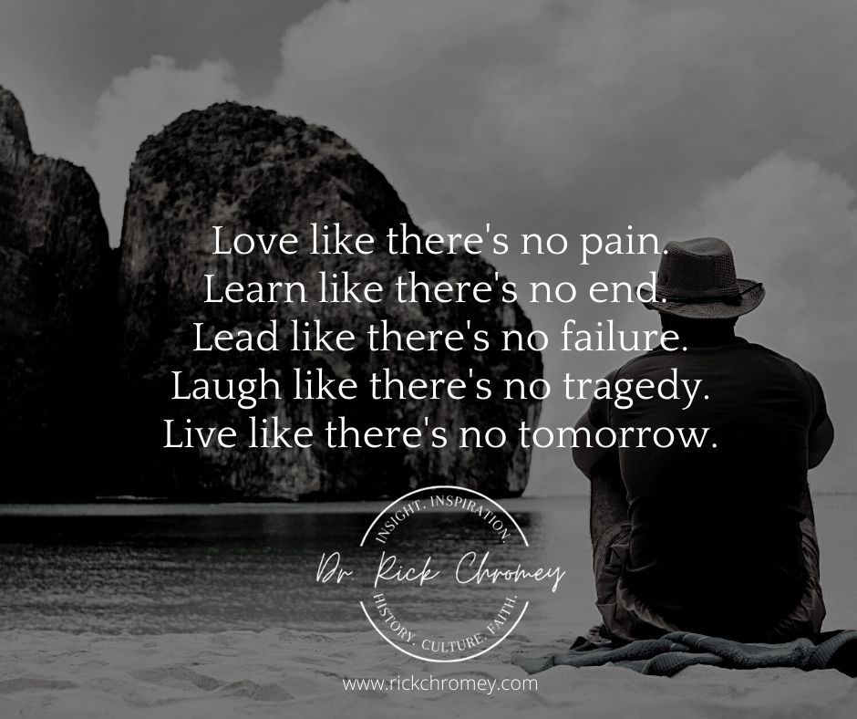 Ricks Quotable.Love Like There's No Pain