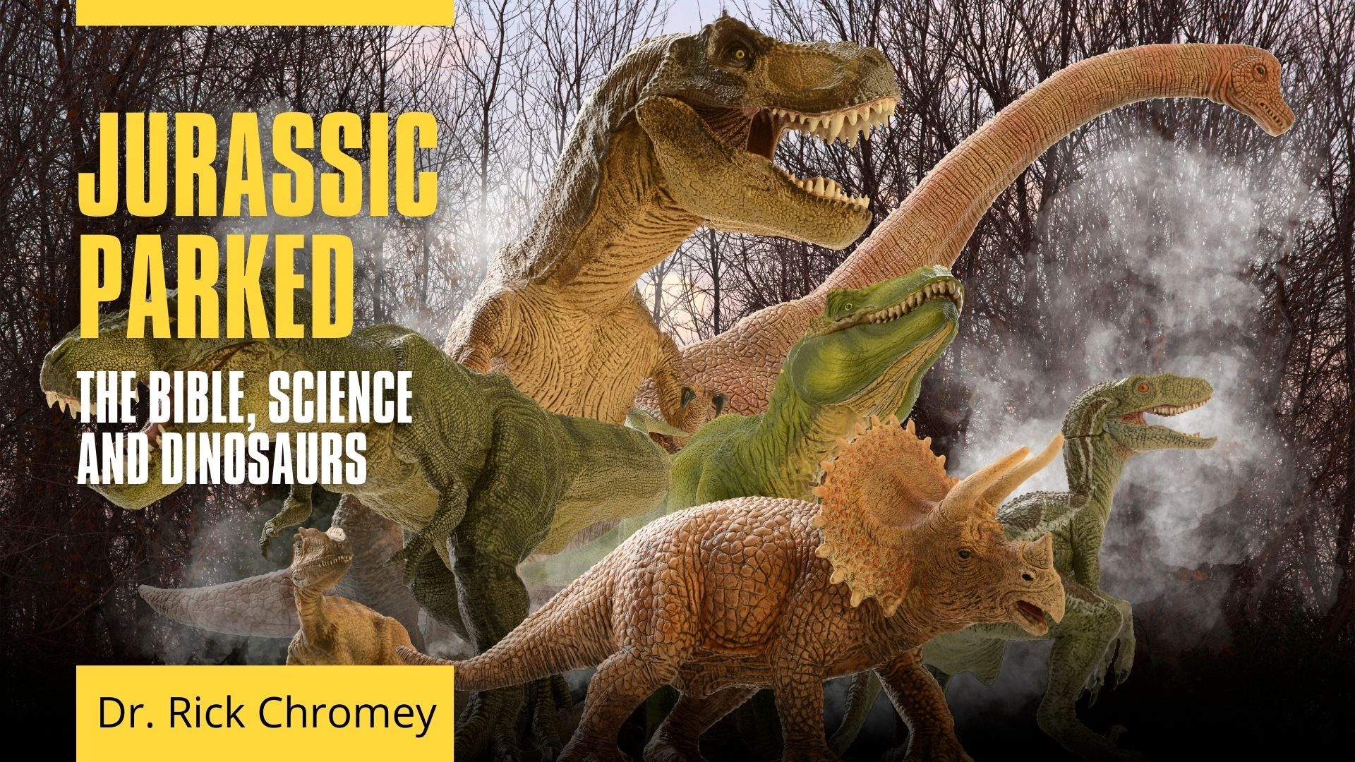 Jurassic Parked.Dinosaurs and Bible TITLE